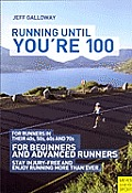 Running Until Youre 100 3rd Ed