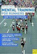 Mental Training for Runners How to Stay Motivated