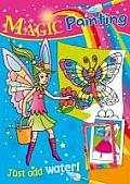 Magic Painting - Butterfly: Just Add Water. All the Fun of Color Painting But None of the Mess - For Ages 3 and Up.