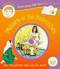 Moses in the Bulrushes (Book & Audio CD): See the Picture and Say the Word. for Ages 4 and Up. (Read Along with Me Book & CD)