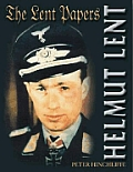 Helmut Lent The Lent Papers
