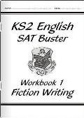 Ks2 English Writing Buster - Fiction Writing - Book 1