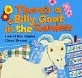 Theres A Billy Goat In The Garden