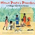 Mama Panyas Pancakes A Village Tale from Kenya