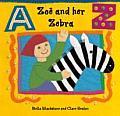 Zoe & Her Zebra
