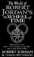 World Of Robert Jordans Wheel Of Time Uk