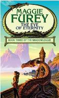 Eye Of Eternity Shadowleague 3 by Maggie Furey