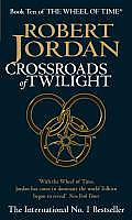 Crossroads of Twilight :Wheel of Time 10 Cover