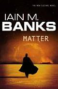Matter Uk by Iain M Banks