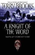 Knight of the Word: the Word and the Void: Book Two
