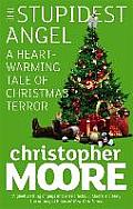 Stupidest Angel A Heart Warming Talk of Christmas Terror