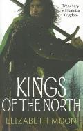 Kings of the North. by Elizabeth Moon
