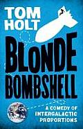 Blonde Bombshell Uk  by Tom Holt