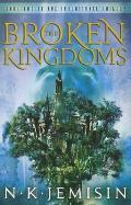 The Broken Kingdoms. N.K. Jemisin