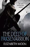 Deed Of Paksenarrion Omnibus by Elizabeth Moon