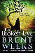Broken Eye Lightbringer Book 3