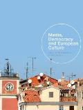 Media, Democracy and European Culture