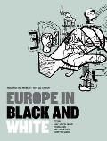 Europe in Black and White: Immigration, Race, and Identity in the 'Old Continent'