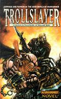 Trollslayer Warhammer