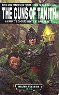 Guns Of Tanith Warhammer 40k Gaunts