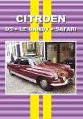 Citroen DS, Le Dandy, Safari