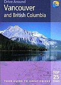 Drive Around Vancouver & British Col 1st Edition