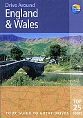 Drive Around England & Wales Your Guide to Great Drives Top 25 Tours