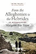 From the Alleghenies to the Hebrides