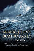 Shackleton's Boat Journey: A True Story of Antarctic Survival