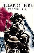 Pillar of Fire Dunkirk 1940