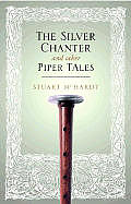 Silver Chanter & Other Piper Tales