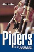 Pipers: A Guide to the Players and Music of the Highland Bagpipe
