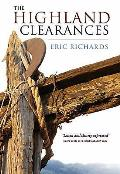 Highland Clearances People Landlords & Rural Turmoil