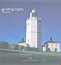 Guiding Lights: Lighthouses