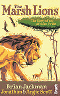 The Marsh Lions: The Story of an African Pride