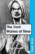 The Dark Waters of Timev. 13