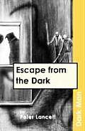 Escape from the Darkv. 13