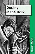 Destiny in the Darkv. 13
