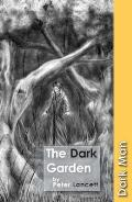 The Dark Garden (Dark Man)
