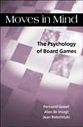 Moves in Mind The Psychology of Board Games