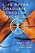 Life After Psychology Graduate School Insiders Advice from New Psychologists