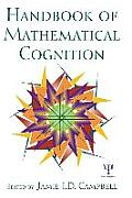 The Handbook of Mathematical Cognition