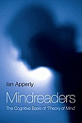 Mindreaders: The Cognitive Basis of Theory of Mind