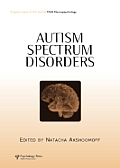 Autism Spectrum Disorders: A Special Issue of Child Neuropsychology