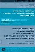 Psychological and Organizational Climate Research: Contrasting Perspectives and Research Traditions: A Special Issue of the European Journal of Work a