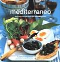 Mediterraneo: Delicious Recipes from the Mediterranean