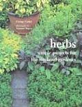 Herbs: Simple Projects for the Weekend Gardener