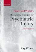 Napier and Wheat's Recovering Damages for Psychiatric Injury
