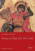 Rome at War AD 293–696