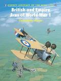 Aircraft Of The Aces #45: British & Empire Aces Of World War I by Christopher Shores